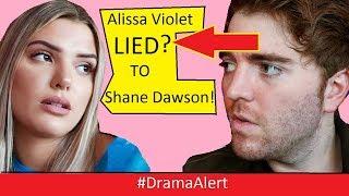 Alissa Violet ( LIED? ) to Shane Dawson...