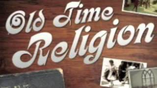 Old Time Religion Remix