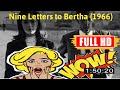 memories m0v1e  No.61 Nine Letters to Bertha (1966) #7034qslku
