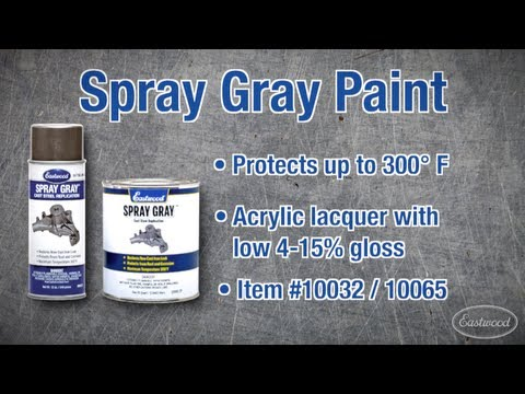 Spray Gray Automotive Paint from Eastwood – Match Original Colors!