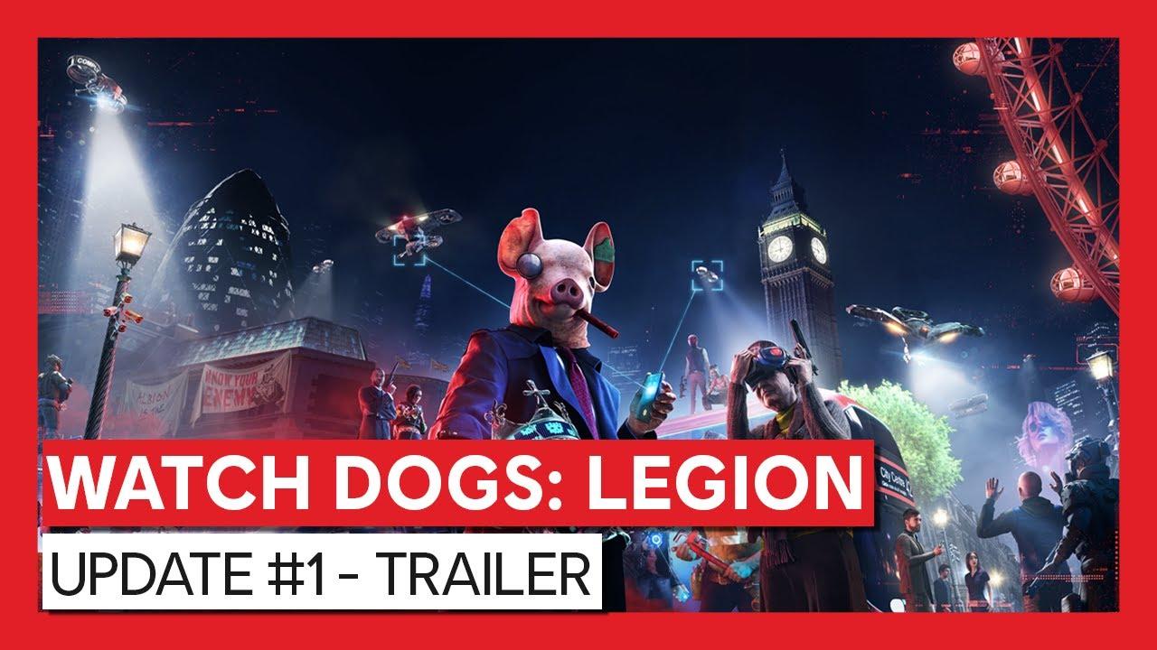 WATCH DOGS: LEGION: Update #1 - Trailer | Ubisoft