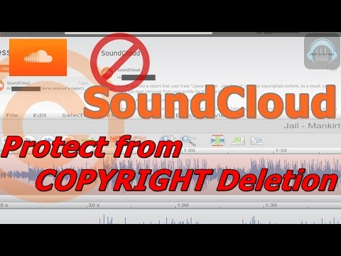 Avoid/Bypass/Hack/ Protect from Sound Cloud Copyrighted Content Report