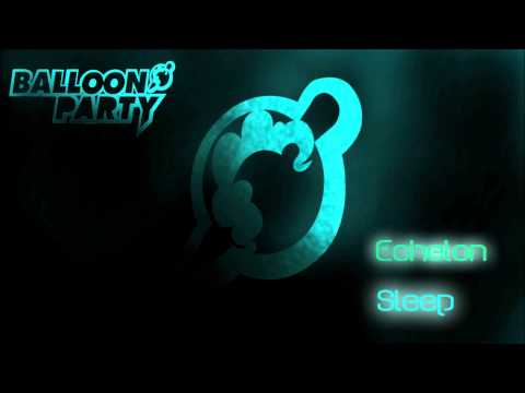 [Balloon Party] Echelon - Sleep