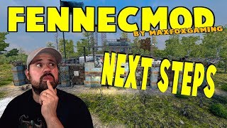 Next Steps | 7 Days To Die FennecMod | S2 E8