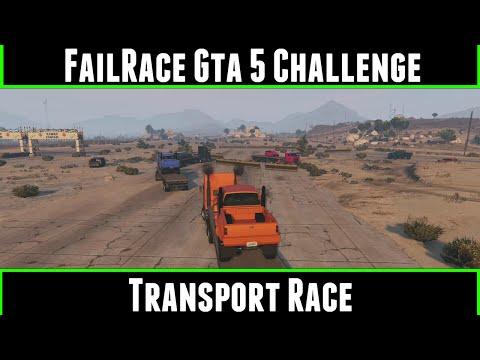 FailRace Gta 5 Challenge Transport Race