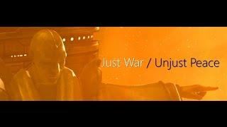 Just War / Unjust Peace