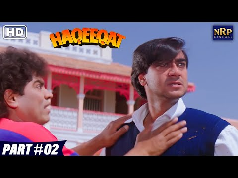 Haqeeqat | Bollywood Action Movies | Part - 02 | Ajay Devgan, Tabu, Johnny Lever, Amrish Puri Movies