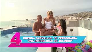 Brenda Carvalho sí perdonaría una infidelidad a Julinho