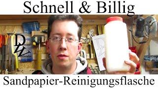 Schnell & Billig - Sandpapier-Reinigungsflasche