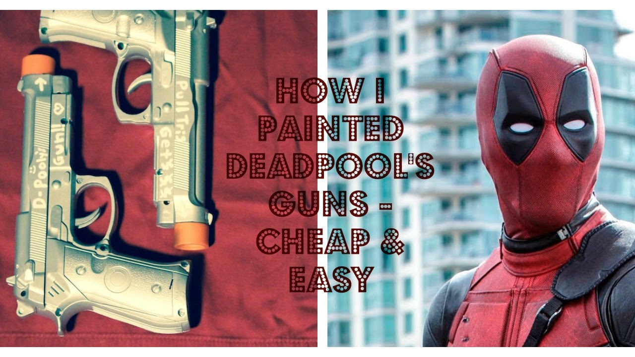 How To Spray Paint Toy Guns Deadpool Cosplay Edition Youtube Spiderman Sport Premium