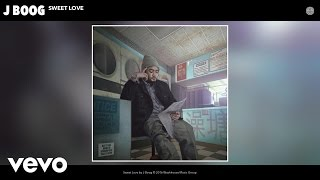 J Boog - Sweet Love (Audio)