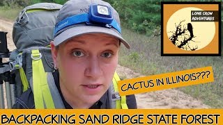 Backpacking Sand Ridge State Forest - Backpacking Illinois (2019)