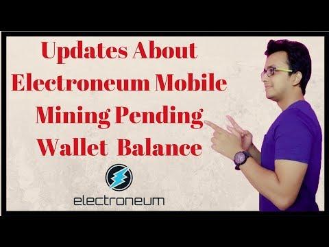Update About Electroneum (ETN) Mobile Mining Pending Wallet Balance [ Hindi ] - Sourav Roy