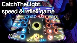 Catch The Light - Speed & Reflex game (amusement machines)