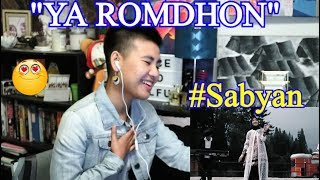 YA ROMDHON - SABYAN (Reaction)