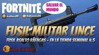 FORTNITE LINCE Burst Rifle Save the World Magasin hebdomadaire 4.5