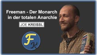 """ACHTUNG GENIAL!!! Joe Kreissl – """"Der Monarch in der totalen Anarchie"""" - Wege in die Freiheit K."""