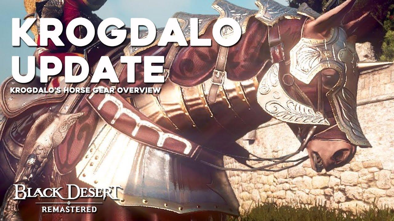 Black Desert ► BIS HORSE GEAR UPDATE!   Krogdalo Gear Sets Overview (2019)