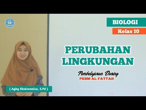 BIOLOGI KELAS 10 - BAB 11 PERUBAHAN LINGKUNGAN