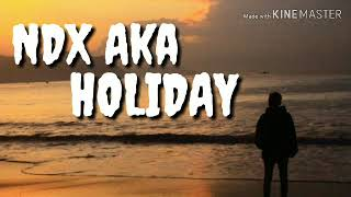 NDX AkaA HOLIDAY