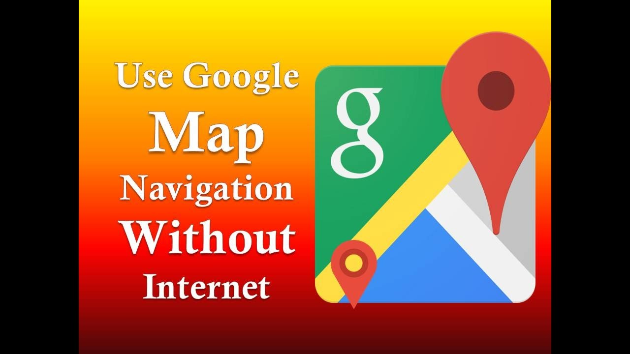 How to Use Google Map Navigation Without Internet offline Easily