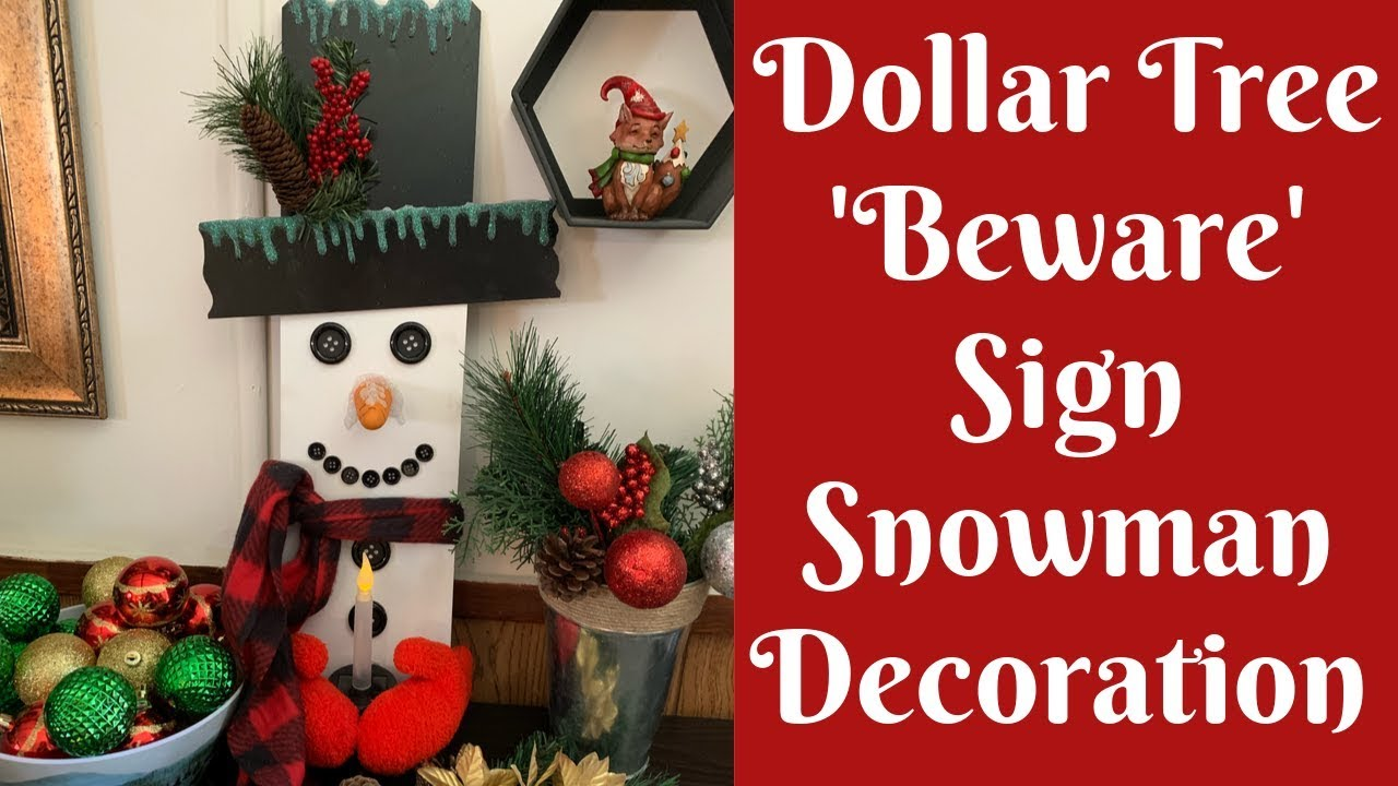 Dollar Tree Christmas Crafts Dollar Tree Beware Sign Snowman Solar Light Decoration