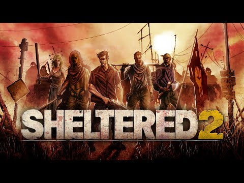 Sheltered 2 - Announcement Trailer