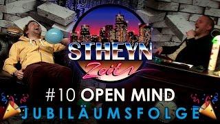 StheynZeit mit OPEN MIND - JUBILÄUMSFOLGE | Folge 10