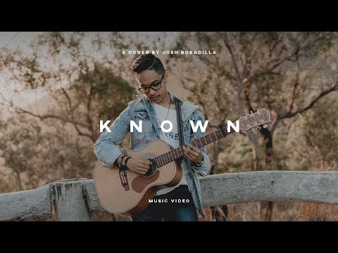 Known - Tauren Wells (Cover) By Josh Bobadilla