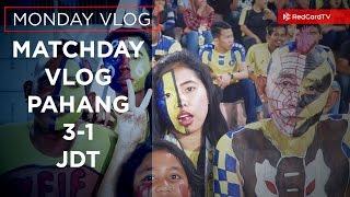 Pahang vs JDT Matchday Vlog. Pahang fans amazing. JDT fans singing outside