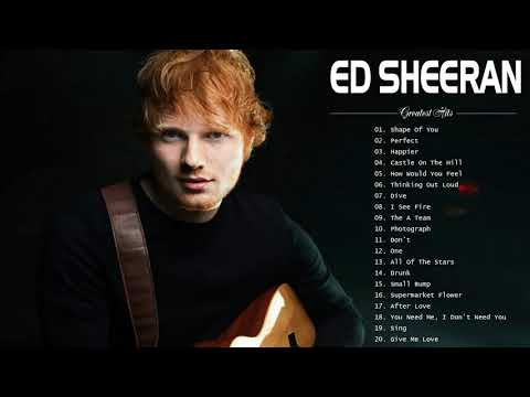 ed-sheeran-greatest-hits-full-album-2019---best-of-ed-sheeran-playlist