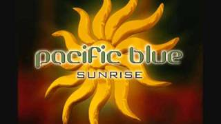 Pacific Blue - Sunrise