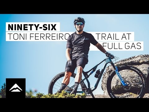 The brand new NINETY-SIX - trail ready and presented by Toni Ferreiro | TRAIL AT FULL GAS