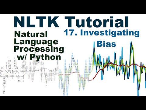 Investigating Bias - Natural Language Processing With Python and NLTK p.17