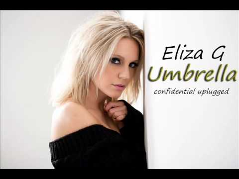 Eliza G - Umbrella ( confidential unplugged ) Rihanna acoustic cover