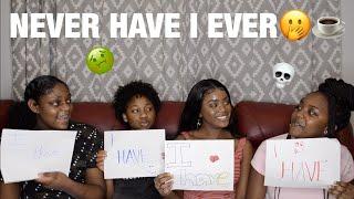 NEVER HAVE I EVER😬☕️FT. SISTER & FRIENDS❤️