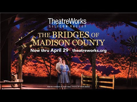THE BRIDGES OF MADISON COUNTY at TheatreWorks SIlicon Valley