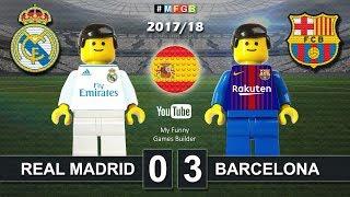 Real Madrid vs Barcelona 0-3  El Clasico  LaLiga 2018 23122017 ElClasico Lego Football
