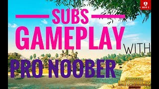 🔴PUBG MOBILE|| SUBSCRIBER GAMEPLAY😍 😍