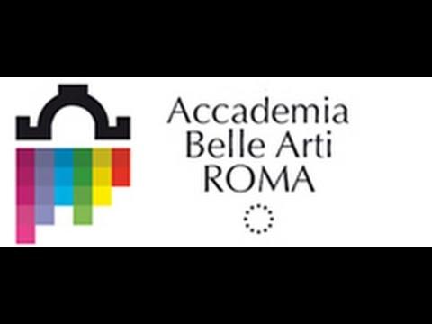 Accademia di Belle arti di Roma (intervista)