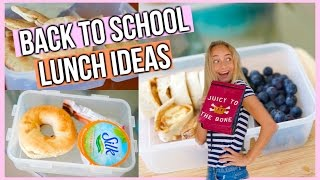 Quick, Easy and Healthy Lunch Ideas for Back to School | 2016-2017