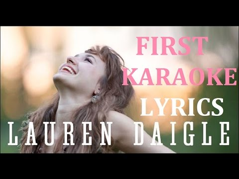 LAUREN DAIGLE - FIRST KARAOKE COVER LYRICS