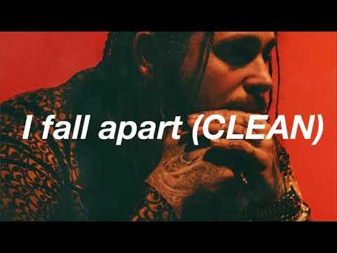 Post Malone- Fall apart (CLEAN)