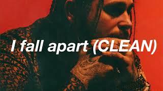 Post Malone- Fall apart (CLEAN)