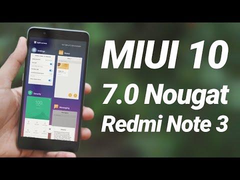 MIUI 10 Nougat 7.0 Update on Redmi Note 3