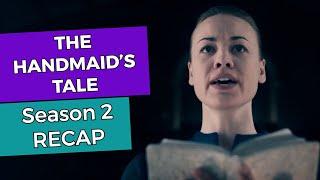 The Handmaid's Tale - Season 2 RECAP!!!