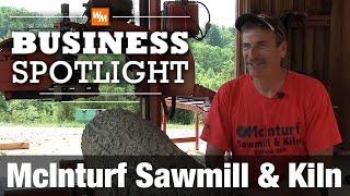 Portable Sawmill Business - McInturf Sawmill & Kiln