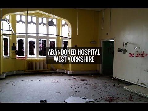 Abandoned Hospital, West Yorkshire