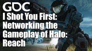 I Shot You First: Networking the Gameplay of Halo: Reach