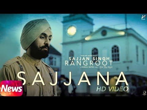 News | Sajjana Song | SAJJAN SINGH RANGROOT | DILJIT DOSANJH | Pankaj Batra